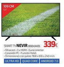 Oferta de SMART TV NEVIR 8060434K2S por 339€