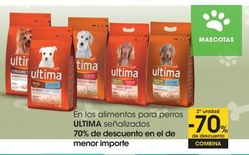 Oferta de En los alimentos para perros ULTIMA señalizados 70% de descuento en el de menor importe por