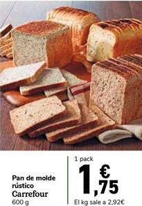 Oferta de Pan de molde rústico Carrefour por 1,75€