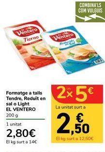 Oferta de Queso en lonchas Tierno, Reducido en sal o Light EL VENTERO por 2,8€