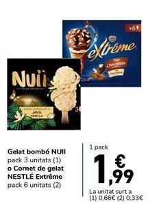 Oferta de Helado bombón NUII pack 3 unidades o Cono de helado NESTLÉ Extréme pack 6 unidades por 1,99€
