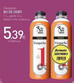 Oferta de Gaspatxo BO DE DEBÓ por 5,39€