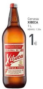 Oferta de Cervesa XIBECA por 1€