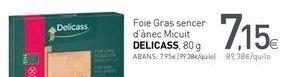 Oferta de Foie Gras sencer d'anec Micuit DELICASS por 7,15€