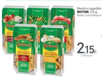 Oferta de Ravioli o cappelleti BUITONI por 2,15€
