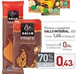 Oferta de Plomes o spaghetti GALLO INTEGRAL por 1,45€