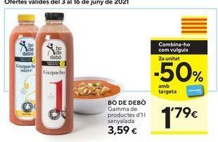 Oferta de Gazpacho Bo de Debò por 3,59€