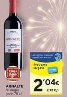 Oferta de Vino tinto Arnalte por 2,06€