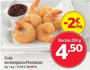 Oferta de Cola en tempura Premium por 4,75€