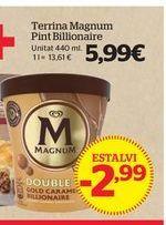 Oferta de Tarrina de helado Magnum por 5,99€