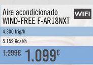 Oferta de Aire acondicionado WIND-FREE F-AR18NXT por 1099€
