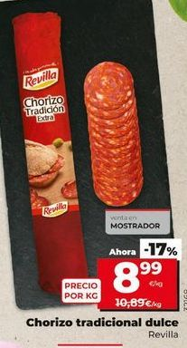 Oferta de Chorizo tradicional dulce Revilla por 8,99€