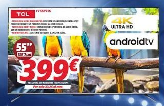 Oferta de Smart tv TCL por 399€