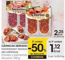 Oferta de CÁRNICAS SERRANO Chorizo y salchichón de pavo  por 2,25€