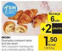 Oferta de EROSKI Mini croissants mantequilla  por 1,5€