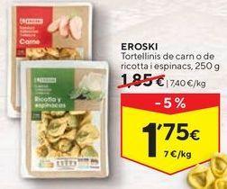Oferta de Tortellinis eroski por 1,75€
