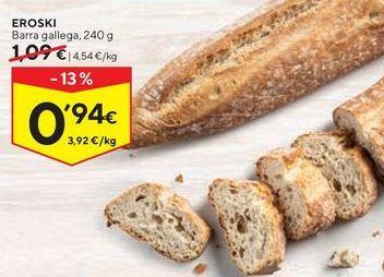 Oferta de Pan de barra eroski por 0,94€