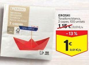 Oferta de Servilletas eroski por 1€