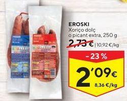 Oferta de Chorizo eroski por 2,09€