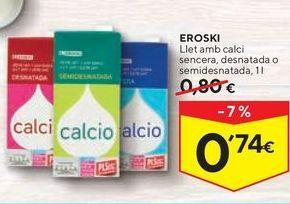 Oferta de Leche con calcio eroski por 0,74€