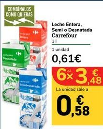 Oferta de Leche Entera, Semi o Desnatada Carrefour por 0,61€