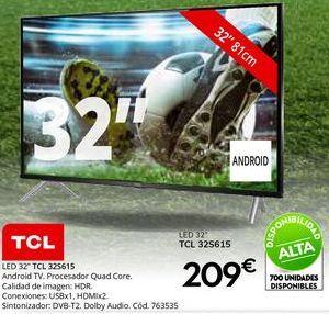 Oferta de Tv led 32'' TCL por 209€