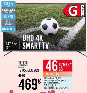Oferta de TD SYSTEMS TV K58DLJ12US por 469€