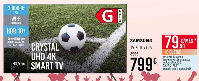 Oferta de SAMSUNG TV 75TU7125 por 799€
