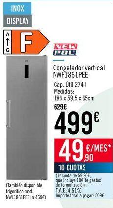 Oferta de NEW POL Congelador vertical NWF1861PEE por 499€