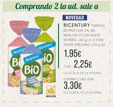 Oferta de Bicentury tortitas de maíz con sal del himalaya o con aceite romero, 130 g. (1) o con aceite oregano, 134 g. (2) por 2,25€