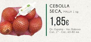 Oferta de Cebolla seca, Malla 1 kg. por 1,85€