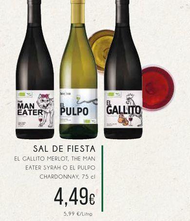 Oferta de Sal de fiesta El gallito Merlot, the man weater syrah o el pulpo chardonnay, 75 cl por 4,49€