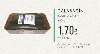 Oferta de Calabacín Bandeja aprox. 600 g. por 1,7€