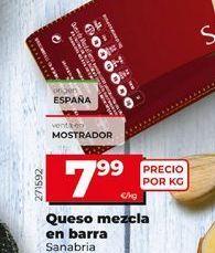 Oferta de Queso mezcla en barra sanabria por 7,99€