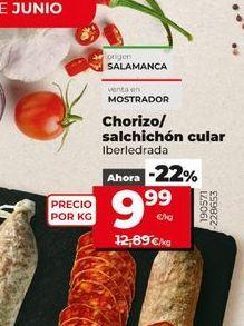 Oferta de Chorizo/ salchichón cular por 9,99€