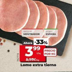 Oferta de Lomo extra tierno por 3,99€