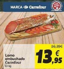 Oferta de Lomo embuchado Carrefour por 13,95€