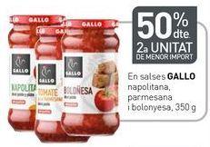 Oferta de En salsas GALLO napolitana, parmesana y boloñesa por