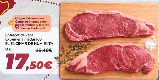 Oferta de Entrecot de vaca Extremeña madurado EL ENCINAR DE HUMIENTA  por 17,5€