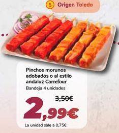 Oferta de Pinchos morunos adobados o al estilo andaluz Carrefour por 2,99€