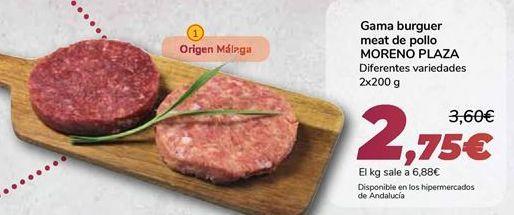 Oferta de Gama burguer meat de pollo MORENO PLAZA  por 2,75€