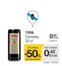 Oferta de 1906 Cerveza, 33 cl por 0,85€