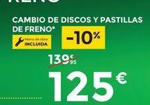 Oferta de Cambio de discos y  pastillas de freno  por 125€