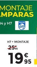 Oferta de H7 + Montaje  por 19,95€