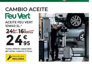 Oferta de Cambio de aceite feu vert  por 24,95€