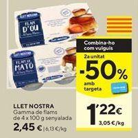 Oferta de Flan Llet Nostra por 2,45€