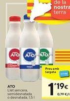 Oferta de Leche entera, semidesnatada o desnatada  ATO por 1,19€