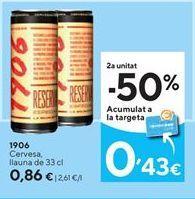 Oferta de Cerveza 1906 por 0,86€