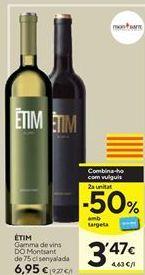Oferta de Vino ETIM por 6,95€