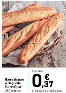 Oferta de Barra de pan o Baguette Carrefour por 0,37€